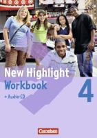 New Highlight 4: 8. Schuljahr. Workbook mit Text-CD