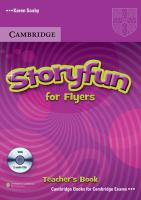 Storyfun for Starters, Movers, Flyers. Flyers. Teacher's Book with 2 Audio-CDs