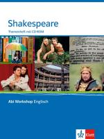 Shakespeare (TH) (AT). Klasse 11/12 (G8); KLasse 12/13 (G9): Themenheft mit CD-ROM