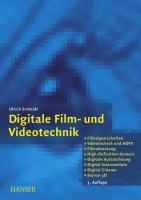 Digitale Film- und Videotechnik