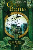 City of Bones. Chroniken der Unterwelt 01