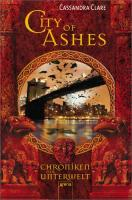City of Ashes. Chroniken der Unterwelt 02