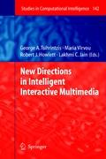 New Directions in Intelligent Interactive Multimedia