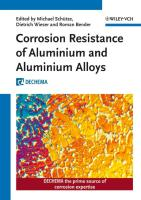 Corrosion Resistance of Aluminium and Aluminium Alloys (Kreysa Continuation Series)