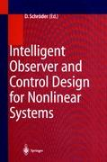 Intelligent Observer and Control Design for Nonlinear Systems