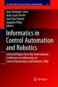 Informatics in Control Automation and Robotics: Selected Papers from the International Conference on Informatics in Control Automation and Robotics 2006 (Lecture Notes in Electrical Engineering)