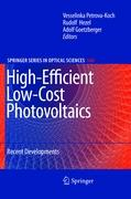 High-Efficient Low-Cost Photovoltaics: Recent Developments (Springer Series in Optical Sciences)