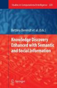 Knowledge Discovery Enhanced with Semantic and Social Information