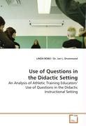 Use of Questions in the Didactic Setting