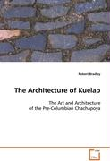 The Architecture of Kuelap