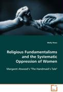 Religious Fundamentalisms and the Systematic Oppression of Women