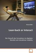 Lean-back or Interact