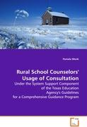 Rural School Counselors' Usage of Consultation
