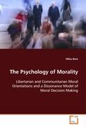 The Psychology of Morality