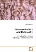 Between Politics and Philosophy