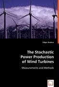 The Stochastic Power Production of Wind Turbines