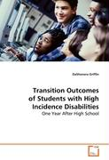 Transition Outcomes of Students with High Incidence Disabilities