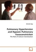 Pulmonary Hypertension and Hypoxic Pulmonary Vasoconstriction