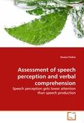 Assessment of speech perception and verbal comprehension