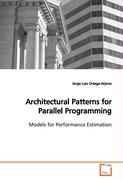 Architectural Patterns for Parallel Programming