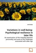 Variations in well-being: Psychological resilience inlater life