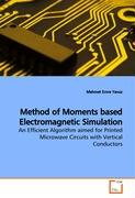 Method of Moments based Electromagnetic Simulation