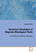 Numerical Simulation of Magneto-Rheological Fluids