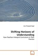 Shifting Horizons of Understanding