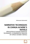 NARRATIVE TECHNIQUES IN CHINUA ACHEBE'S NOVELS