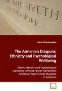 The Armenian Diaspora: Ethnicity and Psychological Wellbeing