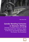 Gender-Bending Fantasies in Women's Writing
