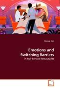 Emotions and Switching Barriers: in Full-Service Restaurants