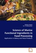 Science of Marine Functional Ingredients in Food Processing
