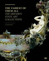 The Fairest Of Them All. The Dresden State Art Collection