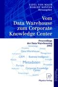 Vom Data Warehouse zum Corporate Knowledge Center