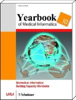 Yearbook of Medical Informatics 2010: Biomedical Informatics: Building Capacity Worldwide. Incl. Onlinezugang