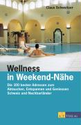 Wellness in Weekendnähe