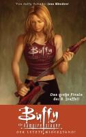 Buffy, Staffel 08. Der letzte Widerstand: Buffy The Vampire Slayer