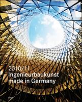Ingenieurbaukunst - made in Germany. 2010/2011