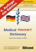 Medical Pocket Dictionary. Wörterbuch Medizin und Pflege. Deutsch/Englisch - English/German
