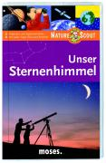 Unser Sternenhimmel. Nature Scout