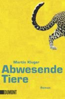 Abwesende Tiere