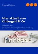 Kinder, Kinder- Kindergeld & Co