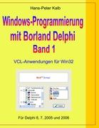 Windows-Programmierung mit Borland Delphi, Band 1
