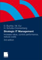 Strategic IT-Management: Increase value, control performance, reduce costs