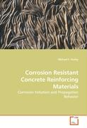Corrosion Resistant Concrete Reinforcing Materials