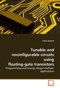Tunable and reconfigurable circuits using   floating-gate transistors