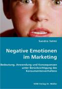 Negative Emotionen im Marketing