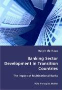 Banking Sector Development in Transition Countries