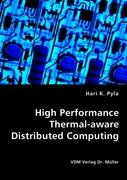 High Performance Thermal-aware Distributed Computing